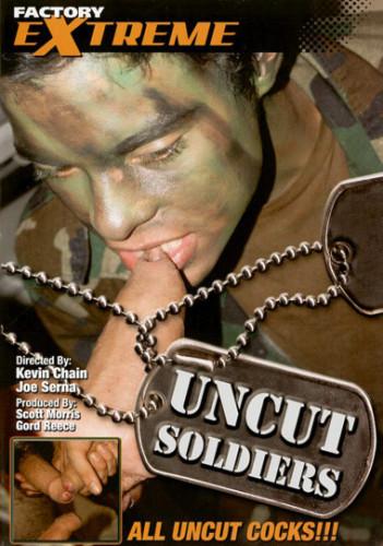Uncut Soldiers (All Uncut Cocks) - Alex Rivers, Kal Sparks, Felix West