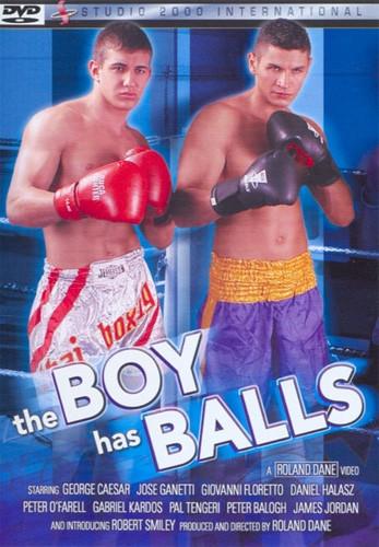 Description The Boy Has Balls