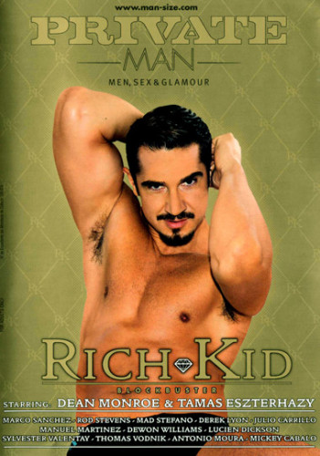 Rich Kid - Dean Monroe, Tamas Eszterhazy, Mad Stefano