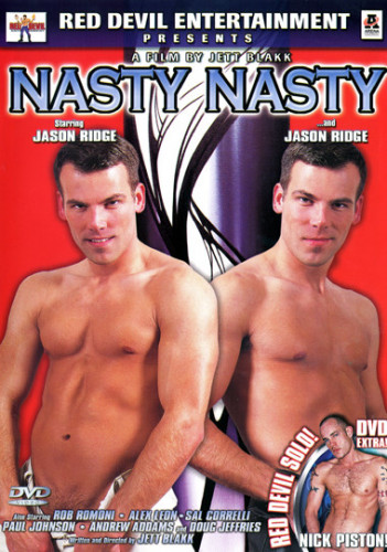 Description Nasty Nasty - Jason Ridge, Doug Jeffries, Nick Piston