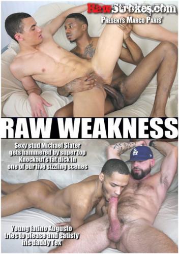 Raw Strokes - Raw Weakness