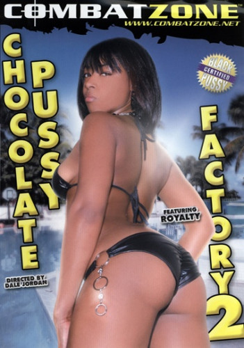 Chocolate pussy factory vol2