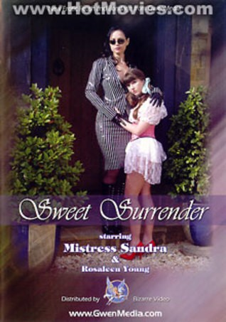 Sweet Surrender – Mistress Sandra and Rosaleen Youthfull