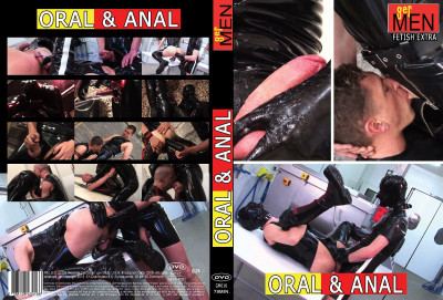 Oral and Anal