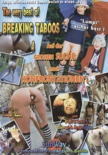 The Very Best Of Breaking Taboos - part 4 - Auf der Suche nach Konfrontationen.