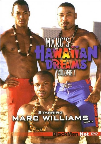 Marc's Bareback Hawaiian Dreams Vol. 1 - Ian Rock, Marc Williams, Rodney