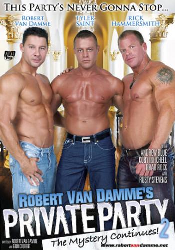 Description Private Party Vol. 2 - Rick Hammersmith, Robert Van Damme