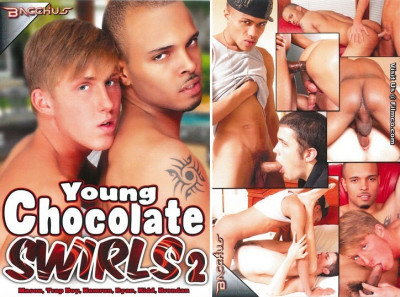 Bacchus – Young Chocolate Swirls Part 2