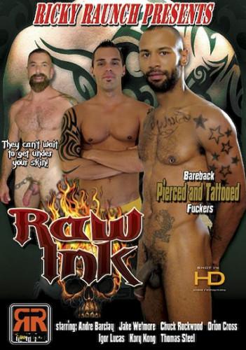 Description Raw Ink (Pierced And Tattooed) - Chuck Rockwood, Igor Lucas, Orion Cross (HD)