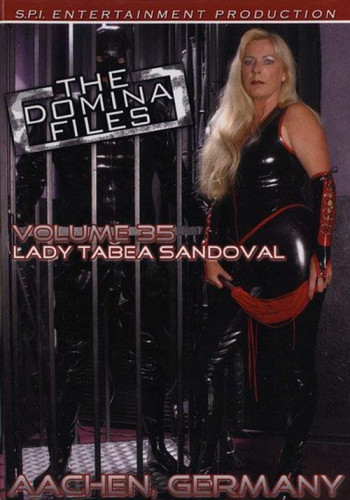 The Domina Files 35 - Lady Tabea Sandoval