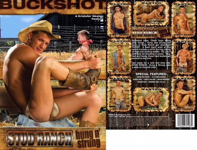 Colt Studio - Buckshot Productions - Stud Ranch: Hung n' Strung (2010)