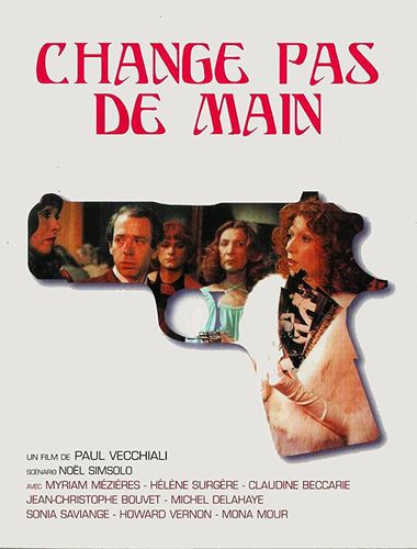 Description Change Pas De Main(1975)- Helene Surgere, Myriam Mezieres