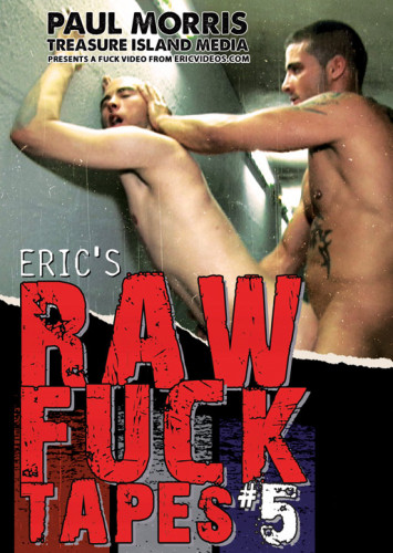 Description Eric's Raw Fuck Tapes vol.#5
