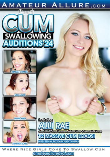Cum Swallowing Auditions Part 24 (2015)