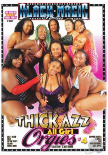 Description Thick Azz All Girl Orgies Part 4