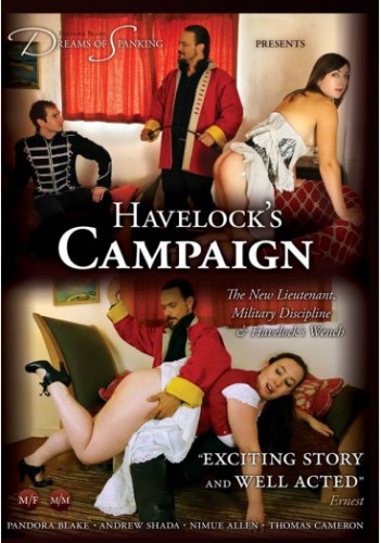 Havelock's Campaign / The new lieutenant (2013)