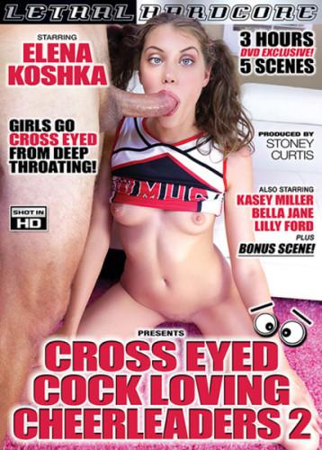 Cross Eyed Cock Loving Cheerleaders part 2 (2018)