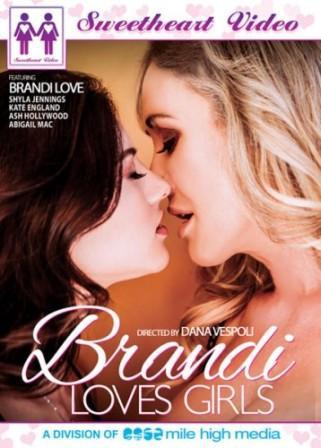 Brandi Love, Shyla Jennings, Kate England, Ash Hollywood, Abigail Mac – Brandi Loves Girls (2016)