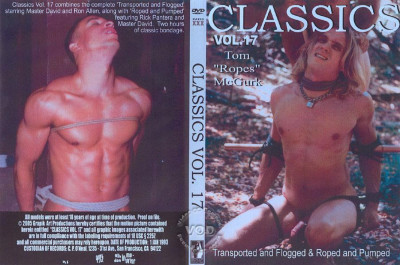 Classics Vol 17 Part 1 - Transported And Flogged