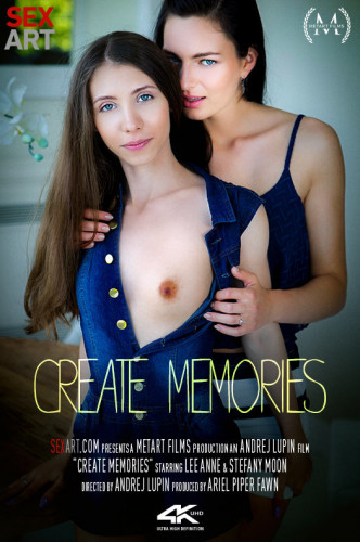 Lee Anne, Stefany Moon – Create Memories FullHD 1080p
