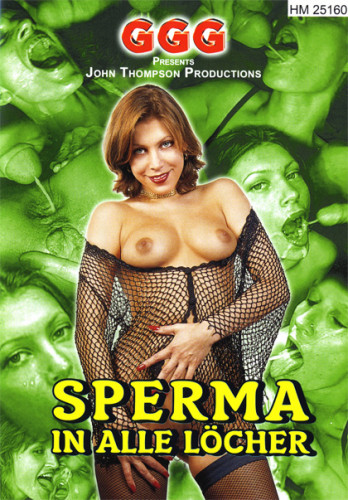 Sperma in alle Locher