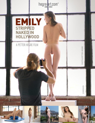 Emily - Stripped Naked In Hollywood