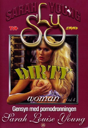 Description Dirty Woman Vol. 4(1992)- Sibylle Rauch, Natasha Roberts
