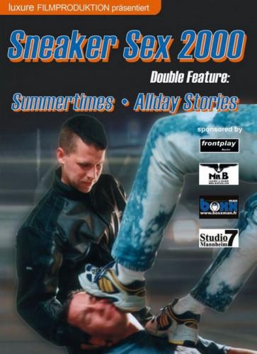 Sneaker Sex 2000 - Summertimes and Allday Stories
