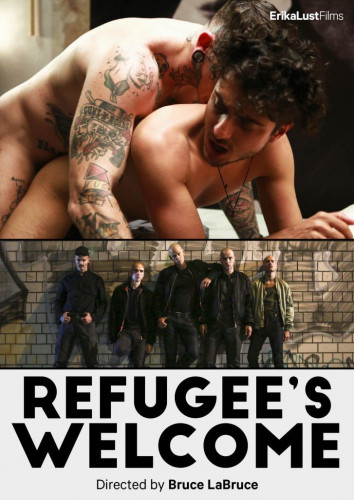 Refugee's Welcome by Bruce LaBruce