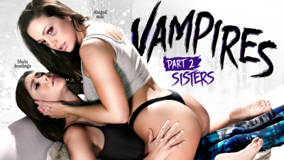 Shyla Jennings, Abigail Mac — Vampires Part 2 FullHD 1080p