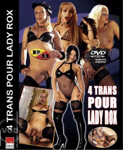 4 Trans Pour Lady Rox