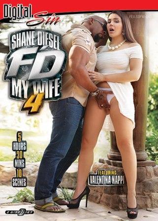 Shane Diesel F'd My Wife vol 4 (2018)