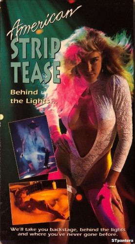 Description American Striptease - Behind the Lights