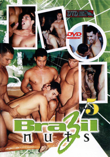Description Brazil Nuts Vol. 5 Cock All Around - Andre, Alex, Frankie
