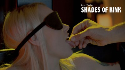 Lola Taylor: Shades Of Kink