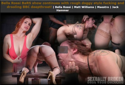 Realtimebondage – Mar 28, 2016 – Bella Rossi BaRS Show Continues With Rough Doggy Style Fucking