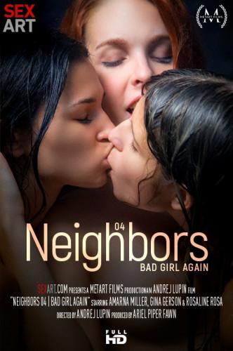 Neighbors Episode 4 - Bad Girl Again (2018)