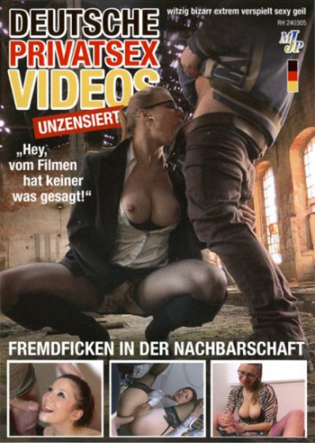 Deutsche Privatsex Videos Unzensiert (2016)