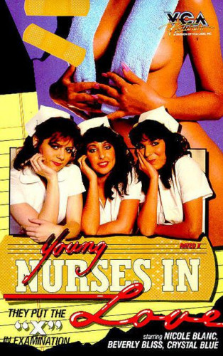 Description Young Nurses In Love(1984)- Nicole Blanc, Beverly Bliss, Crystal Blue