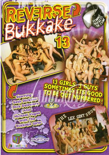 Description Reverse Bukkake Part 13