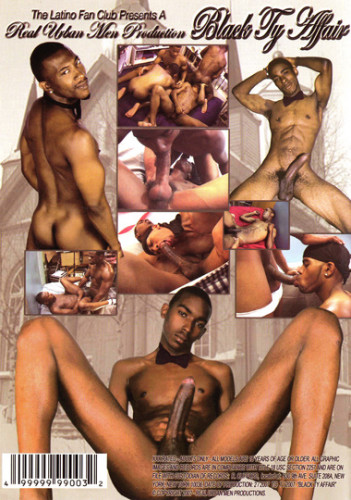 Description Black Ty Affair (Serious Black Men! Serious Black Dick!)