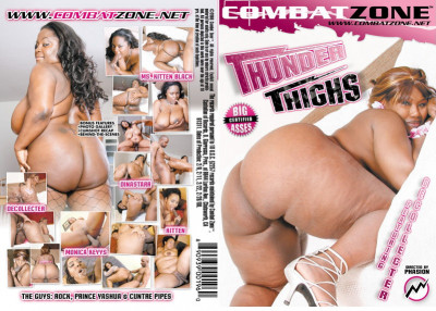 Description Combat Zone - Thunder Thighs(2008)