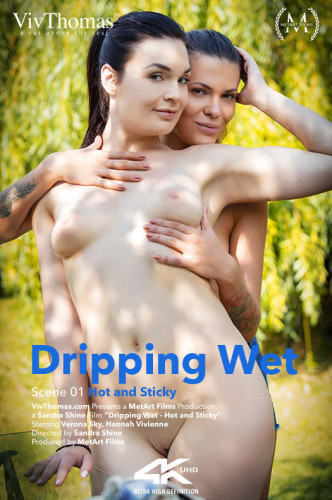 Hannah Vivienne, Verona Sky - Dripping Wet Episode 1 - Hot and Sticky (2018)