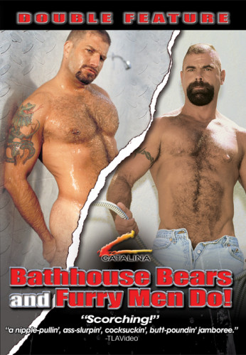 Bathhouse Bears and Furry Men Do! (Double Feature)