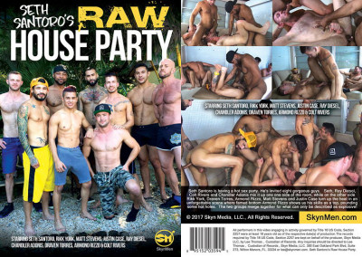 Skyn Media – Seth Santoro's Raw House Party Full HD (2017)