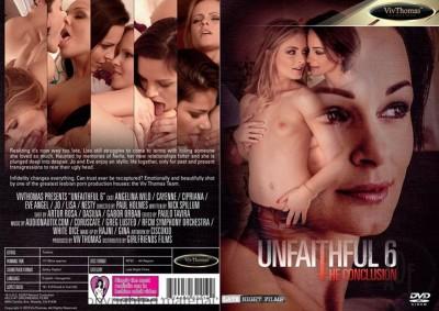 Unfaithful 6: The Conclusion