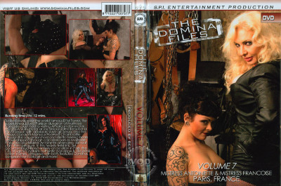 The Domina Files 07 Mistress Antoinette and Mistress Francoise