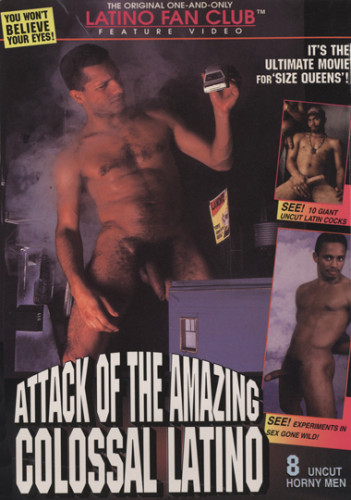 Attack of the Amazing Colossal Latino - Antonio Caballo, Paulo Estevez (1995)