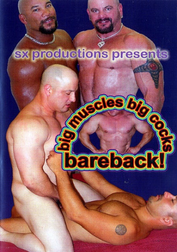 Big Muscles Big Cocks Bareback