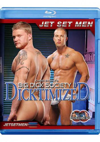 Big Dick Society II: Dicktimized